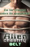 Alien Chastity Belt (Taboo, Gay BDSM, Alien Abduction and Submissive Training ) - N. Deacon