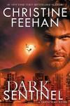 Dark Sentinel - Christine Feehan