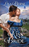 You May Kiss the Bride: The Penhallow Dynasty - Lisa Berne