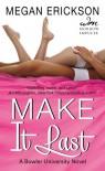 Make it Last - Megan Erickson