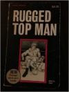 Rugged Top Man - Maynard Schreiber