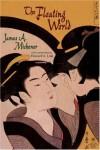 Floating World - James A. Michener, Howard A. Link
