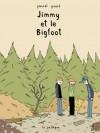 Jimmy et le Bigfoot - Pascal Girard
