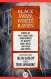 Black Swan, White Raven - Ellen Datlow