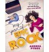 { [ MY YEAR OF EPIC ROCK ] } Pyros, Andrea ( AUTHOR ) Sep-02-2014 Paperback - Andrea Pyros