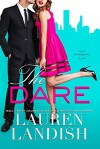 The Dare - Lauren Landish