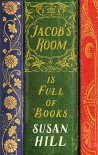Jacob's Room Is Full of Books: A Year of Reading - Susan Hill