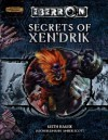 Secrets of Xen'drik - Keith Baker, Jason Bulmahn, Amber Scott