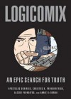 Logicomix: An Epic Search for Truth - Annie Di Donna, Alecos Papadatos, Christos H. Papadimitriou, Apostolos Doxiadis
