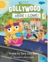Gollywood, Here I Come! - Terry John Barto