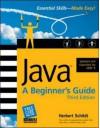 Java: A Beginner's Guide (Beginner's Guide) - Herbert Schildt