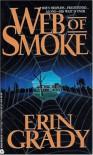 Web of Smoke - Erin Grady