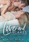 Love and Pancakes - Lacey Black