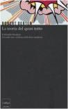 La teoria del quasi tutto. Il Modello Standard, il trionfo non celebrato della fisica moderna - Robert Oerter, E. Filoramo
