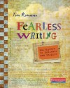 Fearless Writing: Multigenre to Motivate and Inspire - Tom Romano