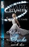 Auf der Suche nach dir - Stadtrivalen 2 - C. Carelly