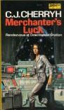 Merchanter's Luck  - C.J. Cherryh