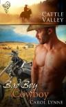 Bad Boy Cowboy  - Carol Lynne