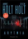 Arytmia - Anne Holt,  Even Holt