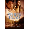 White Flag - Thom Lane