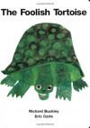 The Foolish Tortoise - Richard Buckley