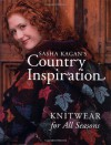 Sasha Kagan's Country Inspiration: Knitwear for all Seasons - Sasha Kagan