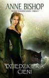 Dziedziczka Cieni (Czarne Kamienie, #2) - Anne Bishop