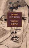 Transit - Anna Seghers, Peter Conrad, Margot Dembo