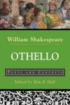 Othello: Texts and Contexts - Kim F. Hall, Kim Hall, William Shakespeare