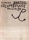Kolumbowie Rocznik 20 - Roman Bratny