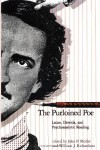 The Purloined Poe: Lacan, Derrida, and Psychoanalytic Reading - John P. Muller, William J. Richardson