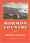Mormon Country (Second Edition) - Wallace Stegner, Richard W. Etulain