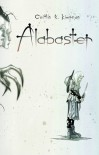 Alabaster - Caitlín R. Kiernan, Ted Naifeh