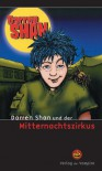 Darren Shan und der Mitternachtszirkus   - Darren Shan