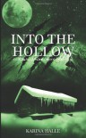 Into the Hollow (Experiment in Terror) - Karina Halle