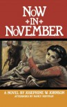 Now in November - Josephine Winslow Johnson