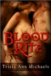 Blood Rite (Magic, #2) - Trista Ann Michaels