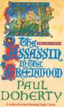 The Assassin in the Greenwood - Paul Doherty