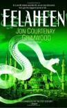 Felaheen - Jon Courtenay Grimwood