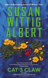 Cat's Claw - Susan Wittig Albert