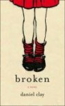 Broken - Daniel Clay