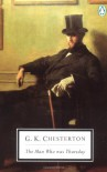 The Man Who Was Thursday: A Nightmare (Classic, 20th-Century, Penguin) - G.K. Chesterton, Kingsley Amis