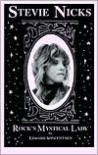 Stevie Nicks: Rock's Mystical Lady - Edward Wincentsen