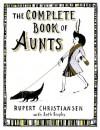 The Complete Book of Aunts - Rupert Christiansen