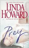 Prey - Linda Howard