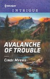 Avalanche of Trouble - Cindi Myers