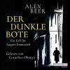 Der dunkle Bote - Alex Beer
