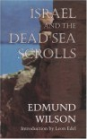 Israel and the Dead Sea Scrolls - Edmund Wilson
