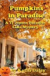 Pumpkins in Paradise (Tj Jensen Paradise Lake Mystery Book 1) - Kathi Daley