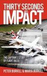 Thirty Seconds to Impact - Peter Burkill, Maria Burkhill